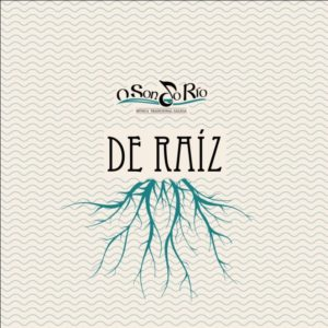 O son do río - De Raíz - Inquedanzas Sonoras